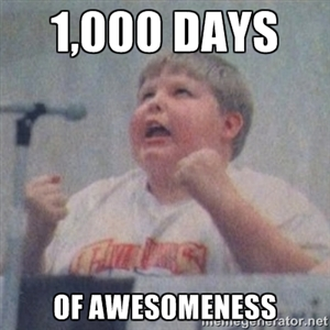 1,000 Days of Awesomeness